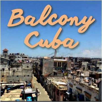 Casa Balcony Cuba | Habana Vieja | Cuba